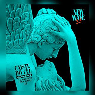 Cage One Ft. Landrick - Caíste Do Céu (Afro-Naij) [DOWNLOAD]