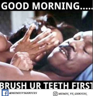 Brush you teeth first