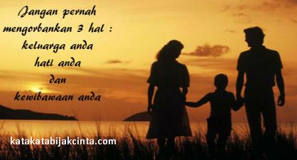 Kata Kata Bijak Cinta Untuk Keluarga Tercinta