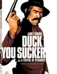 Duck, You Sucker | Bmovies