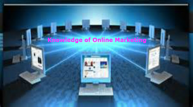 Knowledge of Online Marketing