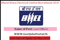 Bharat Heavy Electrical Limited Recruitment 2018 – Law Officer