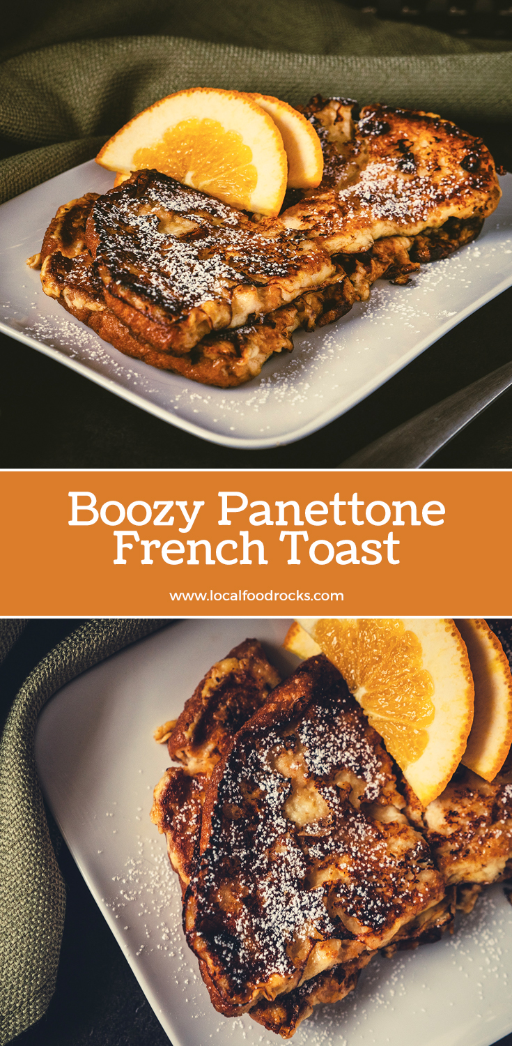Celebrate the New Year with a sweet and slightly boozy panettone french toast. With a hint of Frangelico it's the perfect addition to New Year's Day brunch. | Local Food Rocks