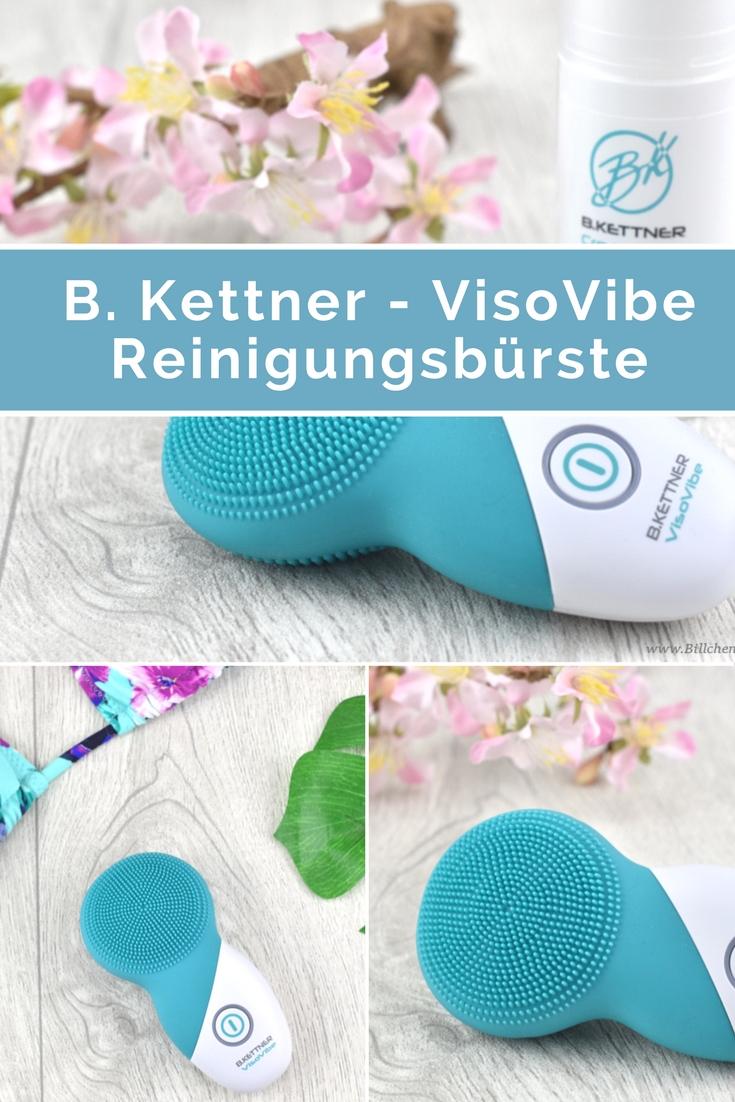 Review B. Kettner - VisoVibe Reinigungsbürste