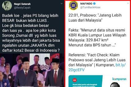 "Waduh! Akun @TurnBackHoax Malah Sebar HOAX, Prabowo Bilang Jateng ""LEBIH BESAR"" dari Malaysia, Bukan ""LEBIH LUAS"", INI BUKTI VIDEONYA"