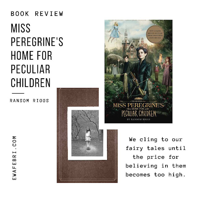 review buku miss peregrine's home for peculiar children