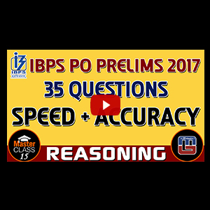 Master Class | 35 Questions | Reasoning | Class 15 | IBPS PO PRELIMS 2017