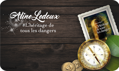 Livre - L'Héritage de tous les dangers - Aline Ledoux