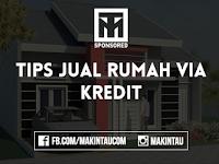 Tips Jual Rumah Via Kredit