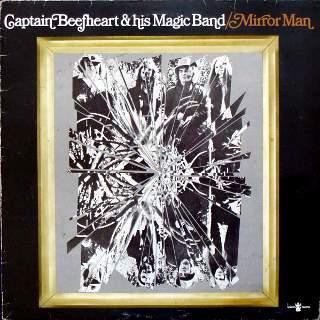 Captain Beefheart - Mirror Man Download (MP3)
