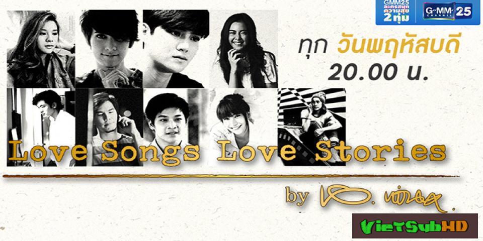 Phim Hành Trình Kiếm Tìm Hạnh Phúc Hoàn Tất (02/02) VietSub HD | Love Songs Love Stories 2016