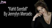 Kahit Sandali By Jennylyn Mercado