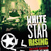 White Star Rising Nations At War Second Edition by Lock 'N Load