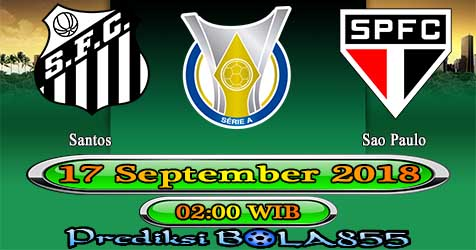 Prediksi Bola855 Santos vs Sao Paulo 17 September 2018