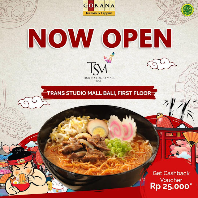 #Gokana - #Promo Opening di TSM Bali Bisa Cashback 25K , Serba Seribu & Lomba Makan Ramen