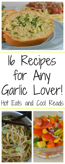 Are you obsessed with garlic everything like I am? If so, then you'll want to check out these fabulous recipes! 16 Recipes for Any Garlic Lover from Hot Eats and Cool Reads