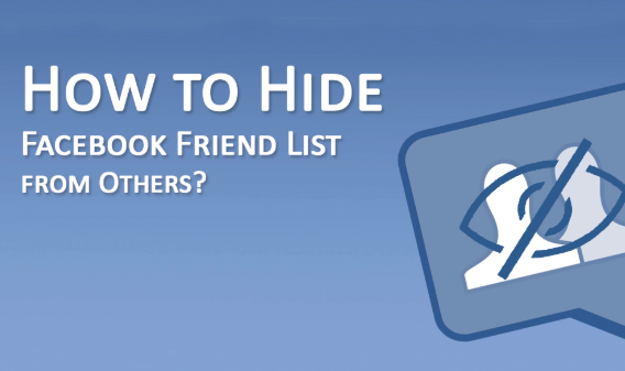 Hiding Friends List On Facebook