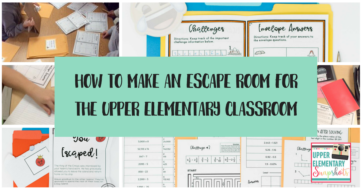 How To Make An Escape Room For The Upper Elementary