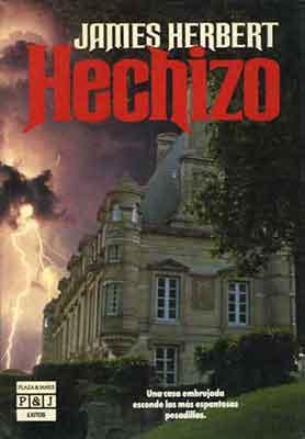 Hechizo, una novela de James Herbert.