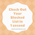 Check out your blocked list in 1 second