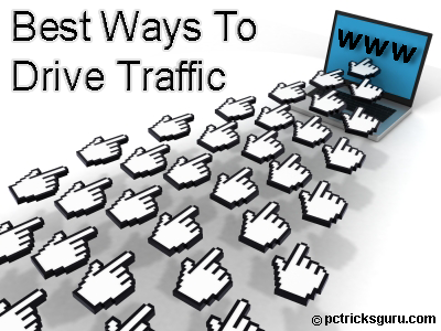 Best Ways To Drive Traffic To Your Blog