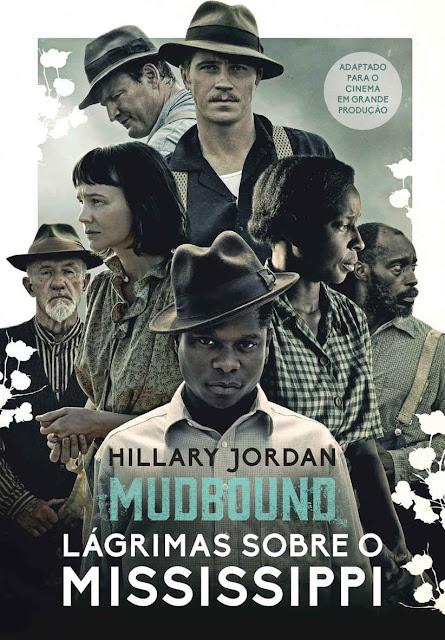 Mudbound – Lágrimas sobre o Mississippi - Hillary Jordan