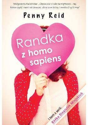 Randka z homo sapiens Penny Reid - recenzja
