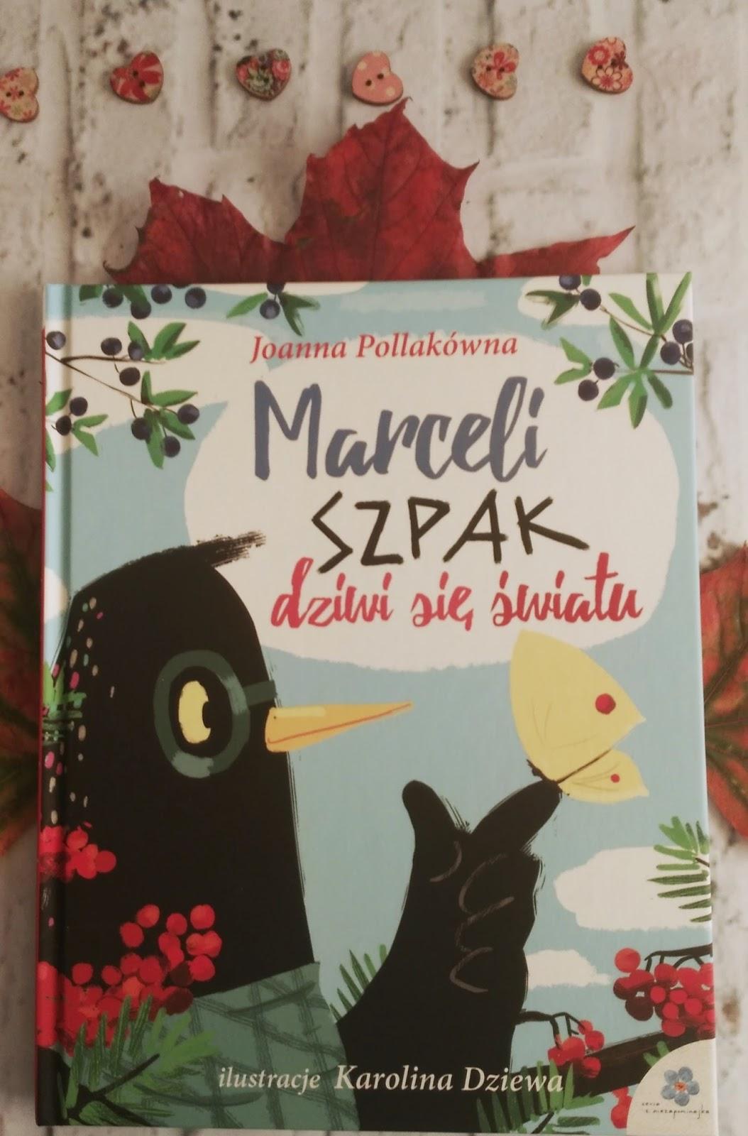 Marceli Szpak dziwi się światu, Joanna Pollakówna - recenzja