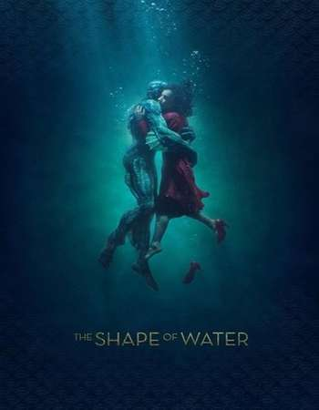 The Shape Of Water 2017 Dual Audio 480p 400MB [Hindi - English] BluRay ORG ESubs