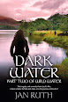 Dark Water by Jan Ruth