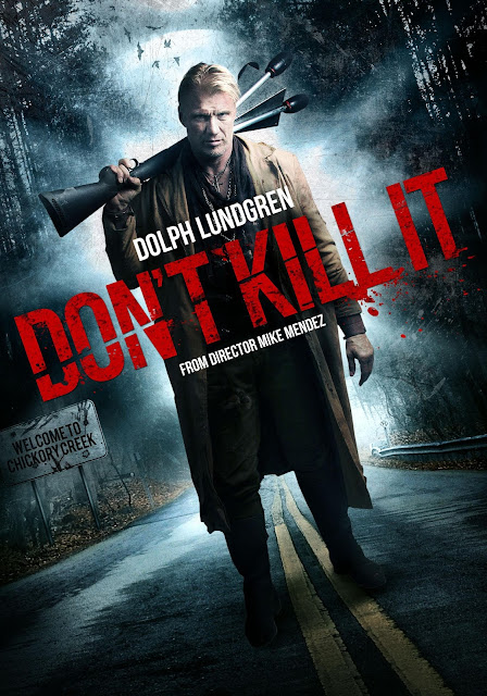 http://horrorsci-fiandmore.blogspot.com/p/dont-kill-it-official-trailer.html