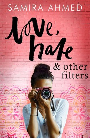Love, Hate & Other Filters by Samira Ahmed UK Cover