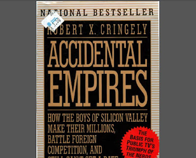 [Robert X. Cringely] Accidental Empires - How the Boys of Silicon Valley Make Their Millions, Battle Foreign Competition, and Still Can't Get A Date