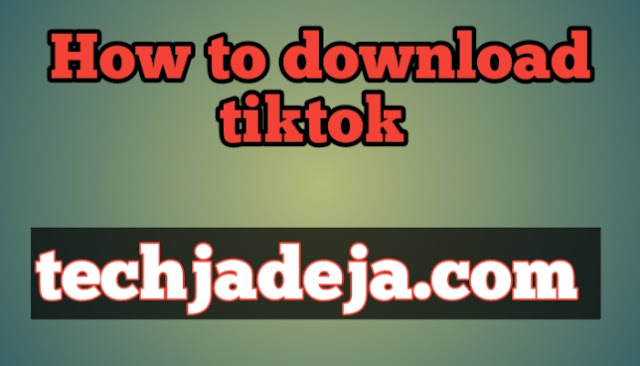 How to download tiktok
