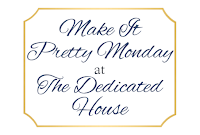 http://thededicatedhouse.blogspot.fr/2016/02/make-it-pretty-monday-week-168.html