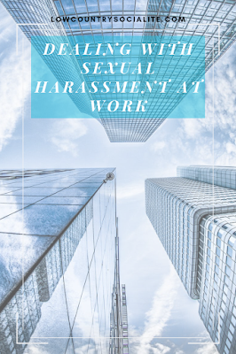 Dealing With Sexual Harassment At Work, The Low Country Socialite, Plus Size Blogger, Savannah Georgia, Hinesville Georgia, Kirsten Jackson