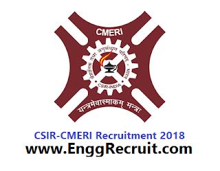 CSIR-CMERI Recruitment 2018