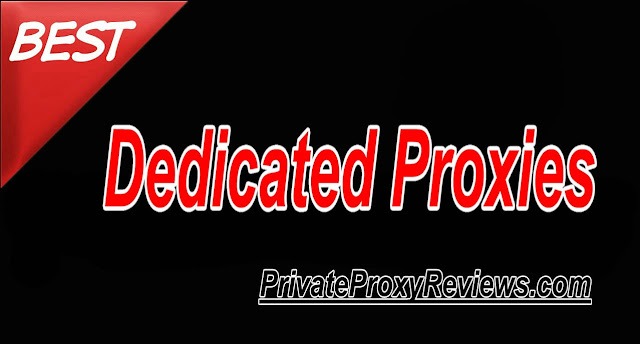 Dedicated Private Proxies Reviews