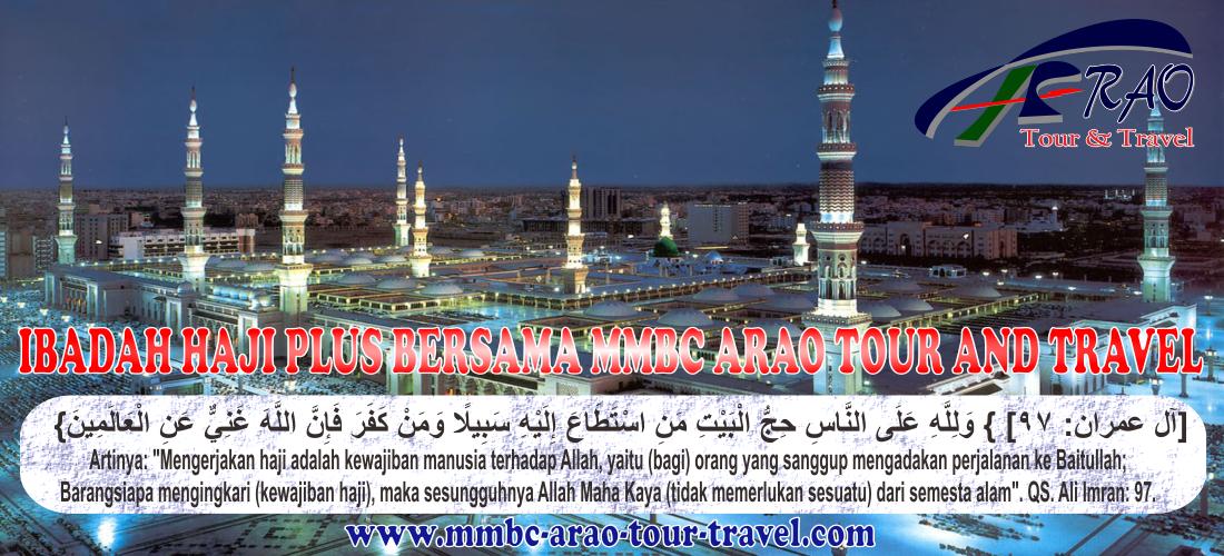 Ibadah Haji Plus Bersama MMBC ARAO Tour and Travel