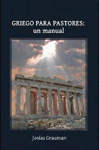 Josías Grauman-Griego Para Pastores:Un Manual-