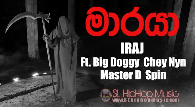 IRAJ - Maaraya Ft. Big Doggy  Chey Nyn  Master D  Spin