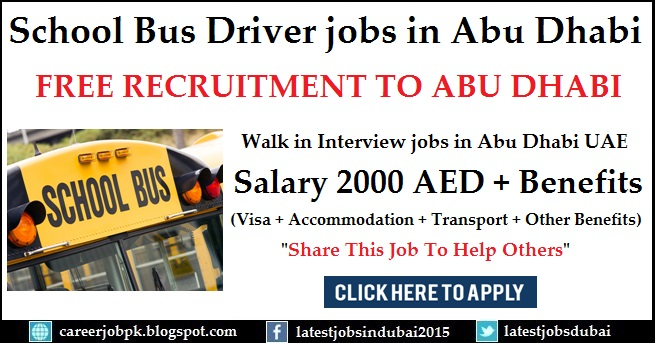Walk in Interview in Abu Dhabi for School Bus Driver Jobs