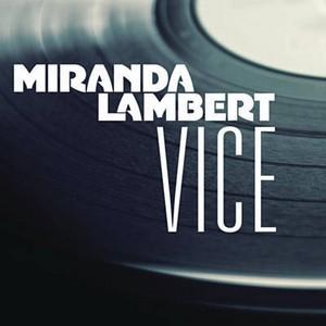 Baixar Vice - Miranda Lambert Mp3