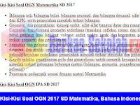 Kisi-Kisi Soal OGN 2017 Tingkat SD Matematika, Bahasa Indonesia, IPA dan IPS