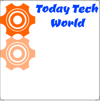 TODAY TECH WORLD