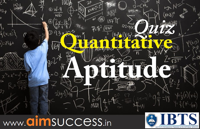 Quantitative Aptitude  for SBI PO/Clerk IBPS RRB 2018: 13 June