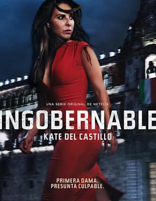 Ingobernable – Temporada 1 Completa [2017] [NTSC/DVDR] Español Latino