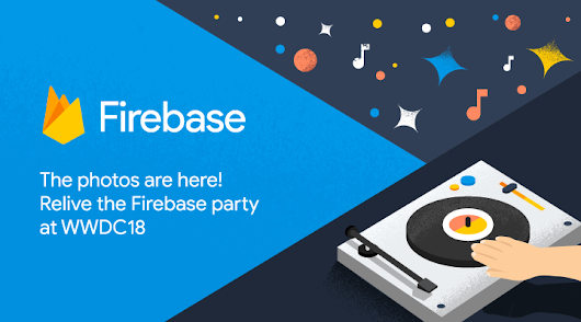 The Firebase Blog: Relive the Firebase party at WWDC18