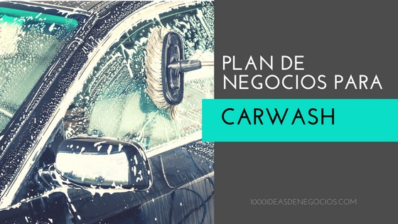 plan de negocio car wash
