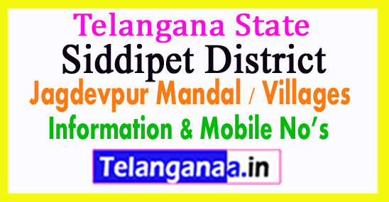 Siddipet District Jagdevpur Mandal Village in Telangana State